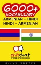 6000+ Vocabulary Armenian - Hindi ebook by Gilad Soffer