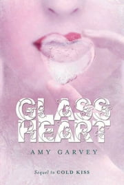 Glass Heart ebook by Amy Garvey