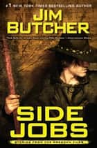 Side Jobs ebook by Jim Butcher