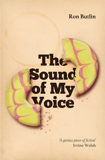 The Sound of My Voice eBook by Ron Butlin