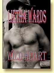 Wild Heart ebook by Lietha Wards