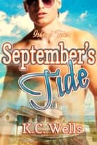 September's Tide ebook by K.C. Wells