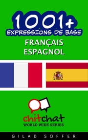 1001+ Expressions de Base Français - Espagnol ebook by Kobo.Web.Store.Products.Fields.ContributorFieldViewModel