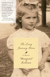 The Long Journey Home - A Memoir ebook by Margaret Robison