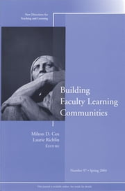 Building Faculty Learning Communities - New Directions for Teaching and Learning, Number 97 ebook by