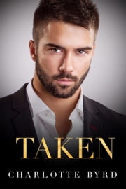 Taken (A House of York Prologue) - House of York, #0.5 ebook by Charlotte Byrd