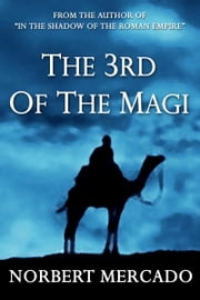 The 3rd Of The Magi ebook by Norbert Mercado