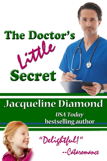 The Doctor's Little Secret ebook by Jacqueline Diamond