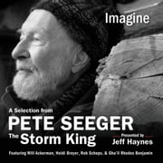Imagine - A Selection from Pete Seeger: The Storm King audiobook by Pete Seeger