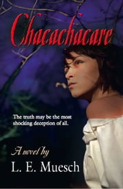 Chacachacare ebook by L. E. Muesch