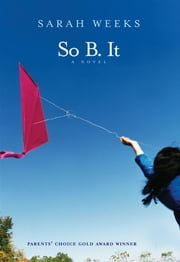 So B. It ebook by Sarah Weeks