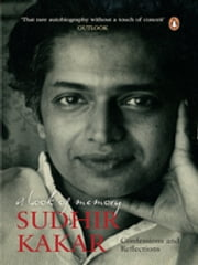 A Book of Memory - Confessions and Reflections ebook by Sudhir Kakar