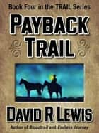 Payback Trail ebook by