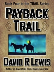 Payback Trail ebook by David R Lewis