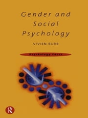 Gender and Social Psychology ebook by Vivien Burr