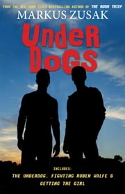 Underdogs ebook by Markus Zusak