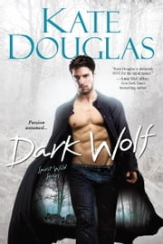 Dark Wolf ebook by Kate Douglas
