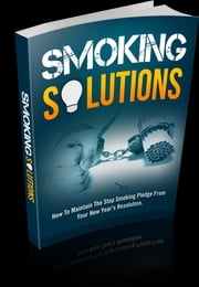 Smoking Solutions ebook by Anonymous