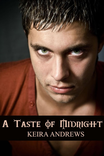 A Taste of Midnight ebook by Keira Andrews