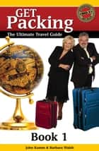 Get Packing Travel Guide: Book 1 ebook by John Kumm,Barbara Walsh