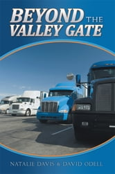 BEYOND THE VALLEY GATE ebook by Natalie Davis & David Odell