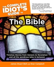 The Complete Idiot's Guide to the Bible, 3rd Edition ebook by Stan Campbell,James Bell Jr.