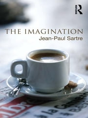 The Imagination ebook by Jean-Paul Sartre