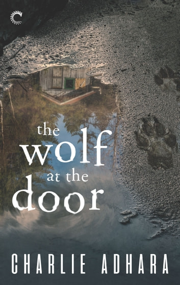 The Wolf at the Door ebook by Charlie Adhara & The Wolf at the Door eBook by Charlie Adhara - 9781488089329 ...