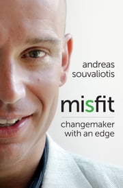 Misfit - Changemaker with an Edge ebook by Andreas Souvaliotis