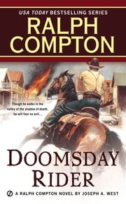 Ralph Compton Doomsday Rider eBook by Ralph Compton, Joseph A. West