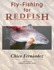 Fly-Fishing for Redfish ebook by Chico Fernández