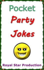 Pocket Party Jokes ebook by Royal Star Production