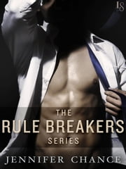 The Rule Breakers Series 4-Book Bundle - Rock It, Fake It, Want It, Risk It ebook by Jennifer Chance