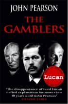 The Gamblers ebook by John Pearson