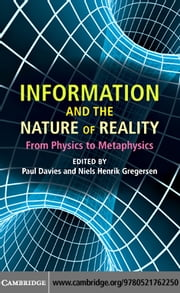 Information and the Nature of Reality ebook by Davies, Paul