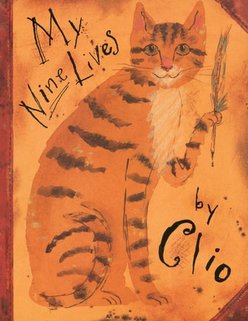 My Nine Lives by Clio - with audio recording ebook by Marjorie Priceman