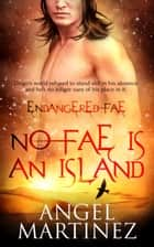 No Fae is an Island ebook by