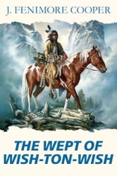 The Wept of Wish-Ton-Wish ebook by Cooper, James