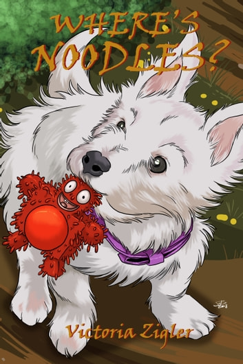 Where's Noodles? ebook by Victoria Zigler