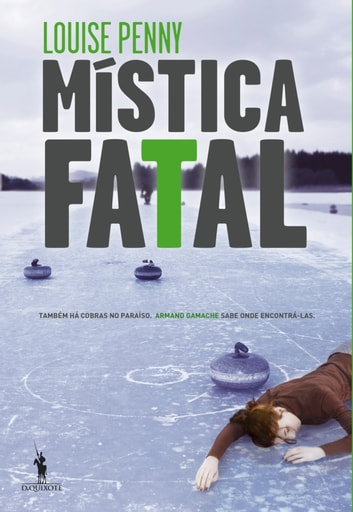 Mística Fatal ebook by Louise Penny