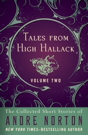 Tales from High Hallack Volume Two ebook by Andre Norton
