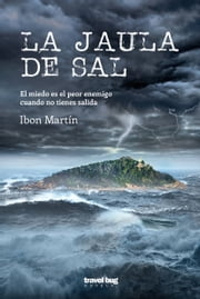 La jaula de sal ebook by Ibon Martin
