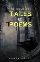 Edgar Allan Poe: Complete Tales and Poems ebook by