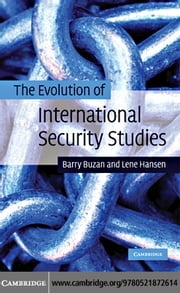 The Evolution of International Security Studies ebook by Buzan, Barry