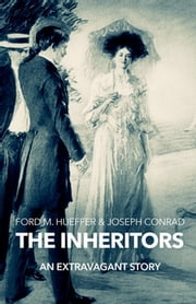 The Inheritors ebook by Ford Madox Hueffer
