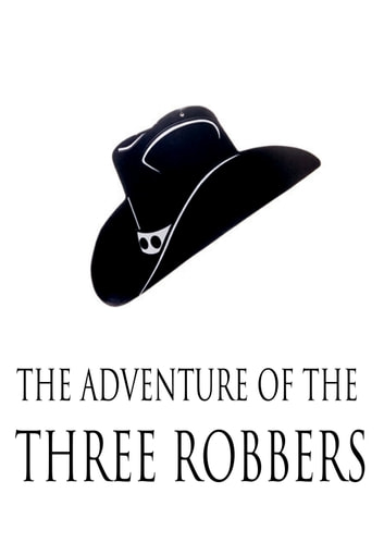 The Adventure Of The Three Robbers ebook by Lucius Apuleius