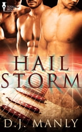 Hail Storm ebook by D.J. Manly