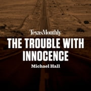 The Trouble with Innocence audiobook by Michael Hall