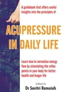Acupressure In Daily Life ebook by Savitri  Ramaiah