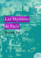 Les Mystères de Paris ebook by Eugène Sue